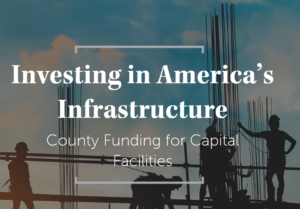 Infrastructure Funding Solutions for Counties